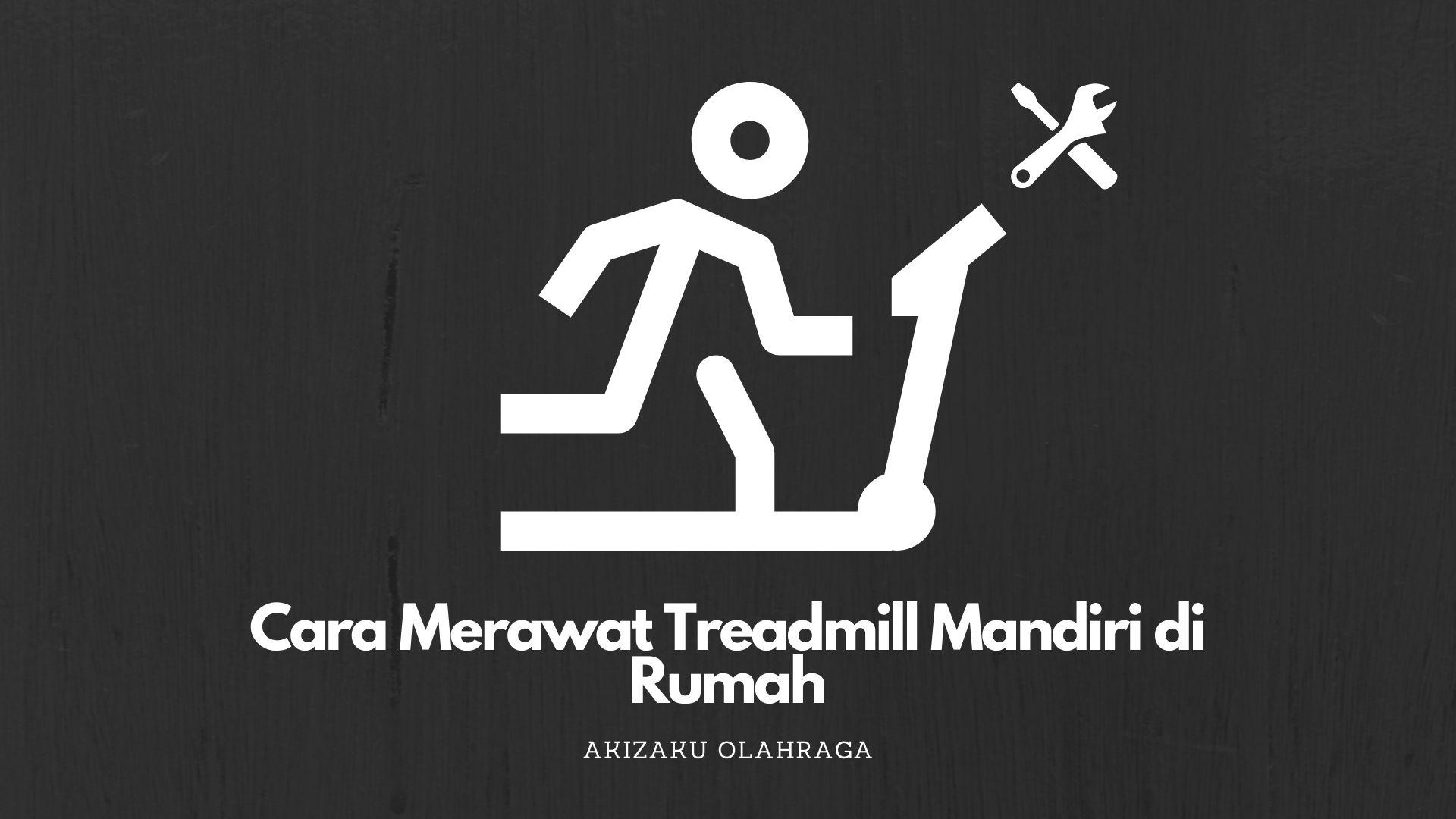 [Image: Cara-Merawat-Treadmill-Mandiri-di-Rumah.jpg]