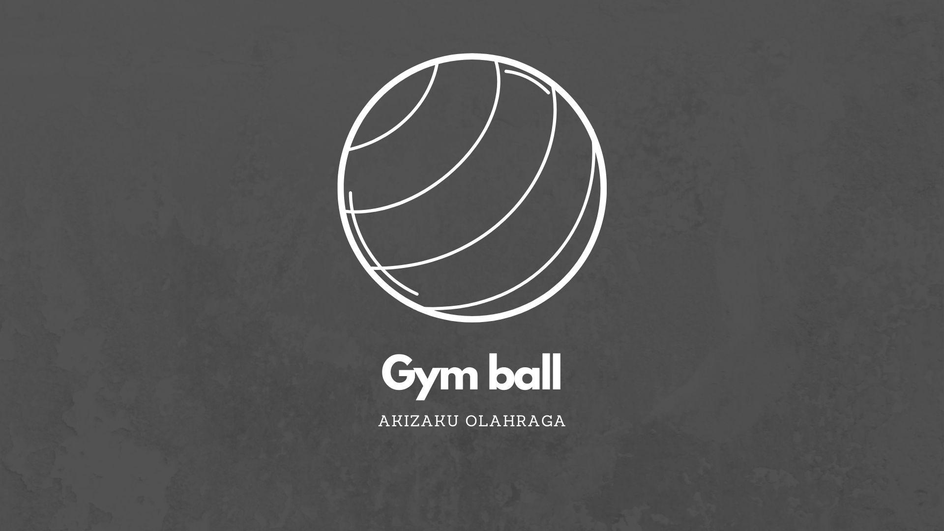 [Image: Gym-ball-2.jpg]
