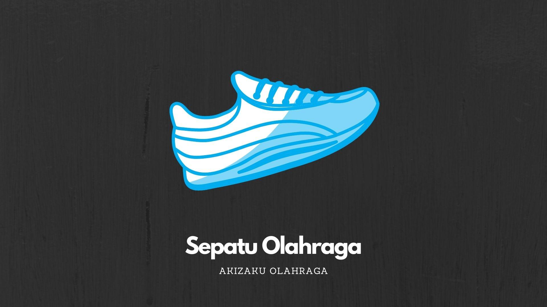 [Image: Ilusttrasi-Sepatu-Olahraga.jpg]