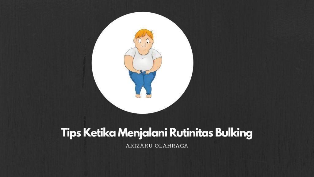 [Image: Tips-ketika-menjalani-rutinitas-Bulking-1024x576.jpg]